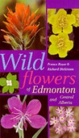Wildflowers of Edmonton and Central Alberta Cover