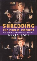 Shredding the Public Interest: Ralph Klein and 25 Years of One-Party Government Cover
