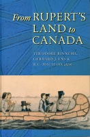 From Rupert's Land to Canada: Essays in Honour of John E. Foster Cover