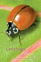 Ladybugs of Alberta: Finding the Spots and Connecting the Dots Cover