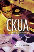 CKUA: Radio Worth Fighting For Cover