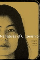 Narratives of Citizenship: Indigenous and Diasporic Peoples Unsettle the Nation-State Cover