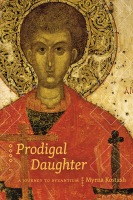 Prodigal Daughter: A Journey to Byzantium Cover