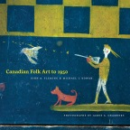 Canadian Folk Art to 1950 Cover
