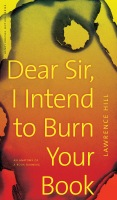 Dear Sir, I Intend to Burn Your Book Cover