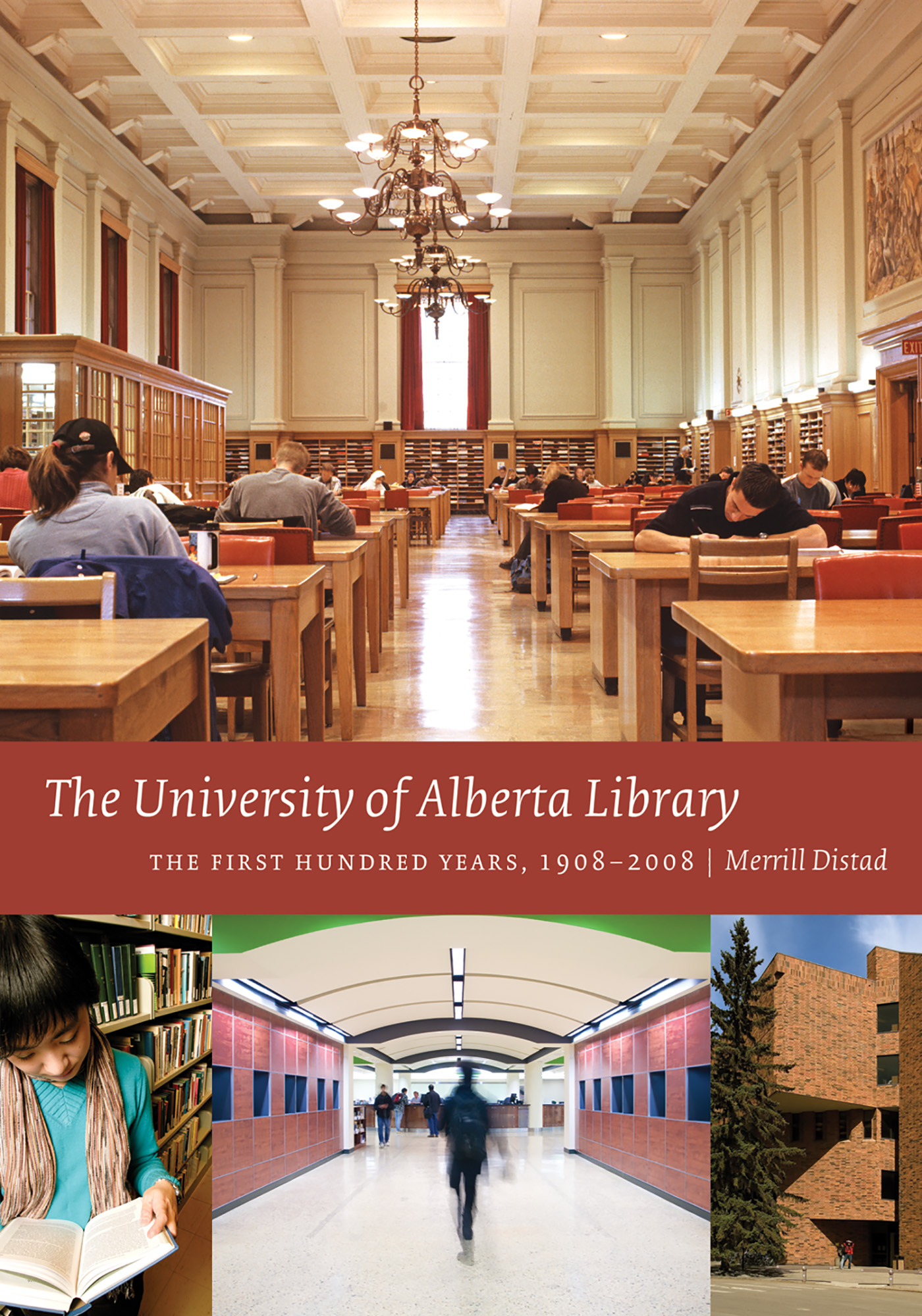 The University Of Alberta Library First Hundred Years 1908 2008